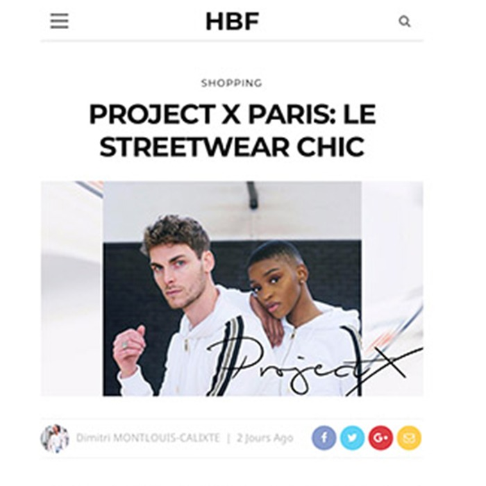 PROJECT X PARIS: LE STREETWEAR CHIC